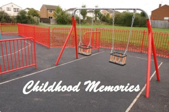 What are your childhood Memories?